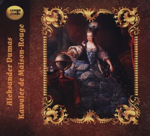 Kawaler de Maison-Rouge - Dumas Aleksander
