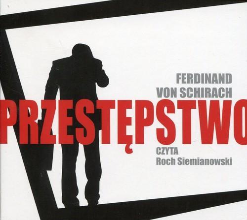Przestępstwo - Schirach von Ferdinand