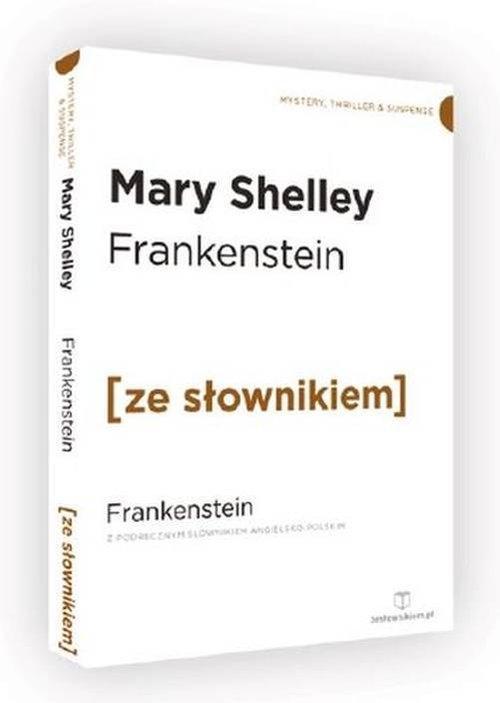 Frankenstein z podręcznym słownikiem angielsko-polskim - Shelley Mary