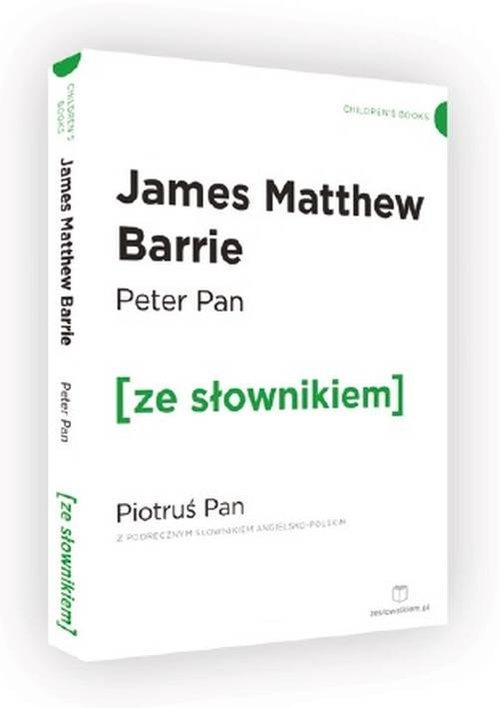 Peter Pan Piotruś Pan z podręcznym słownikiem angielsko-polskim - Barrie James Matthew