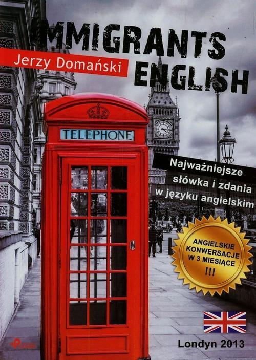 Immigrants English - Domański Jerzy