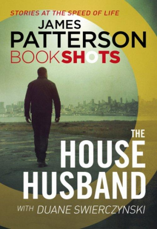 The House Husband - Patterson James