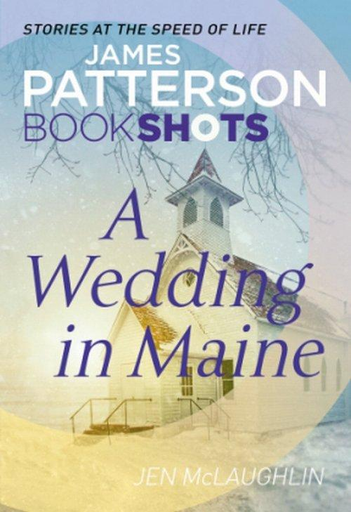 A Wedding in Maine - Patterson James