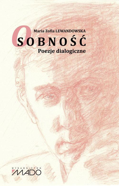 Osobność Poezje dialogiczne - Lewandowska Maria Zofia