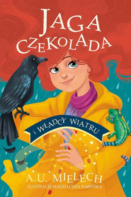 Jaga Czekolada i władcy wiatru - Mielech Agnieszka