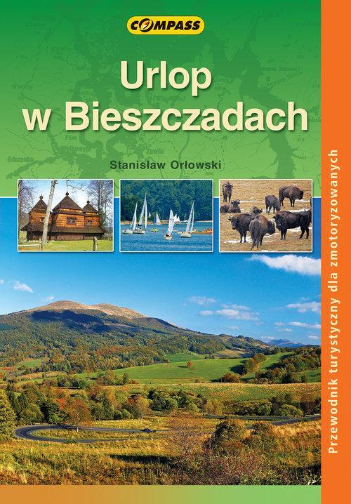 Urlop w Bieszczadach - Orłowski Stanisław