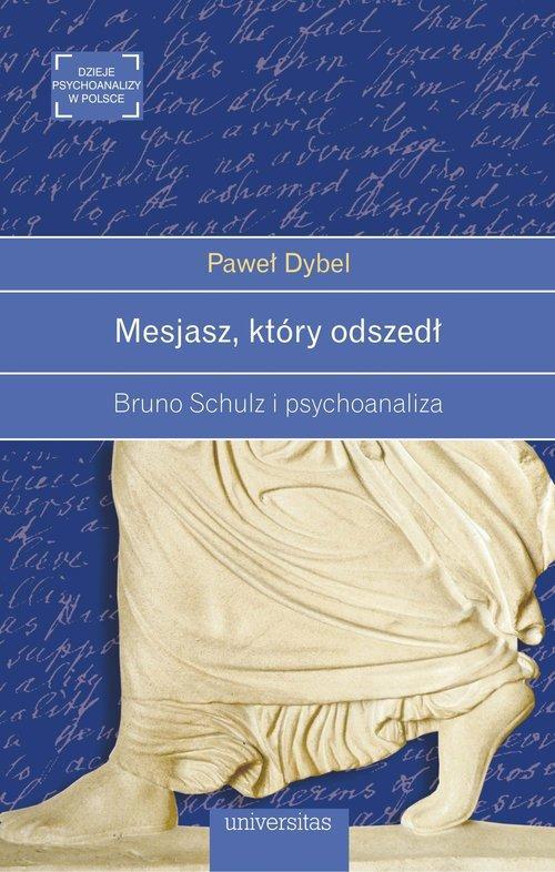 Mesjasz, który odszedł - Dybel Paweł