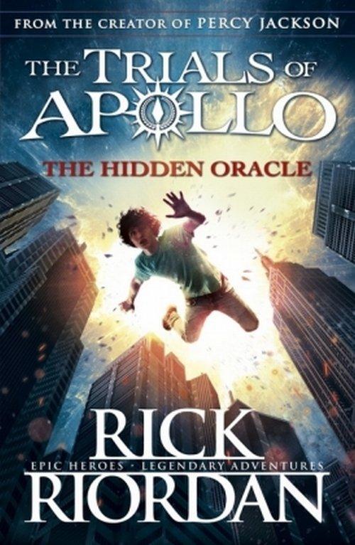 The Trials of Apollo The Hidden Oracle - Riordan Rick