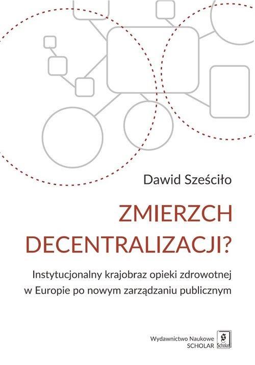 Zmierzch decentralizacji?