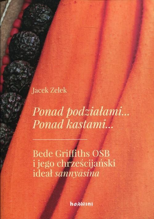 Ponad podziałami Ponad kastami - Zelek Jacek
