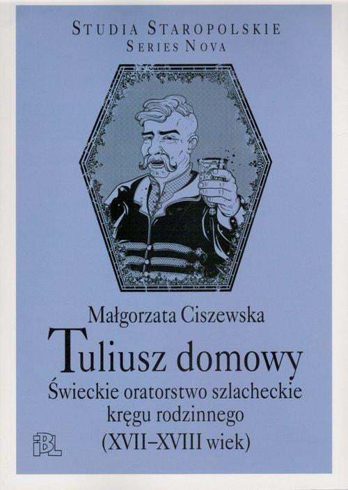 Tuliusz domowy - Ciszewska Małgorzata