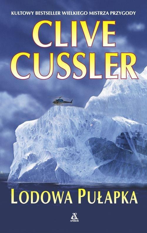 Lodowa pułapka - Cussler Clive