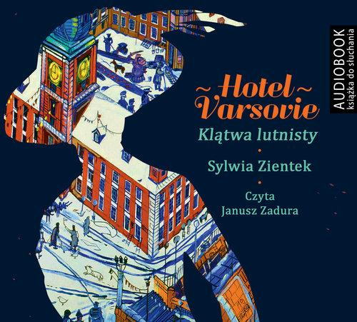 Hotel Varsovie Klątwa Lutnisty - Ziętek Sylwia