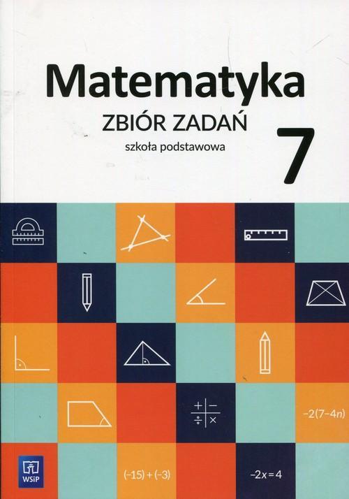 Matematyka. Klasa 7. Zbiór zadań
