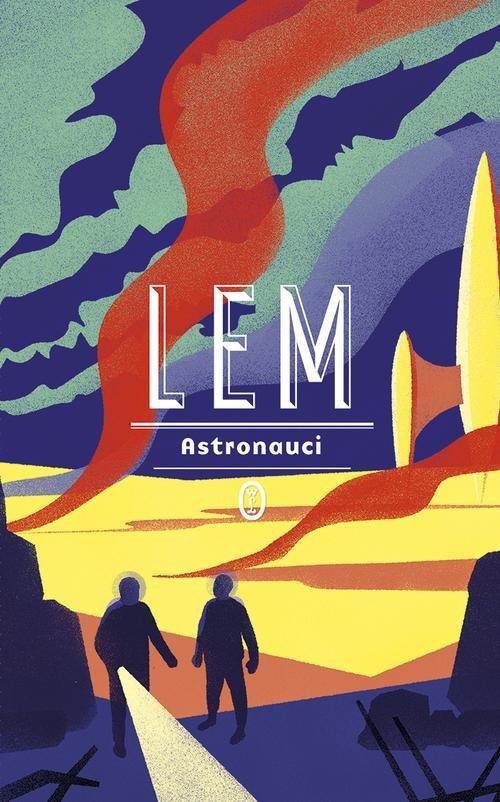 Astronauci - Lem Stanisław