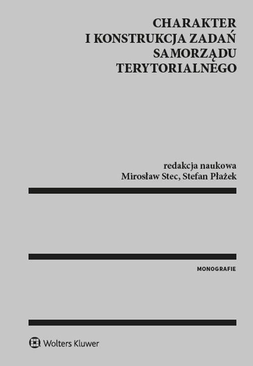 Charakter i konstrukcja zadań samorządu terytorialnego