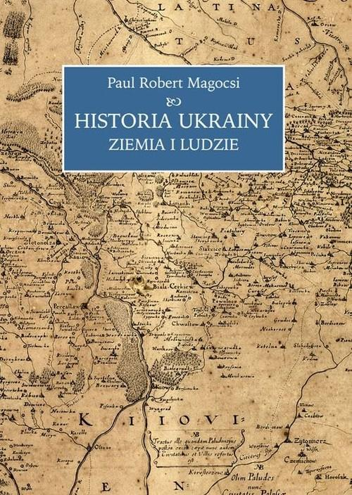 Historia Ukrainy Ziemia i ludzie