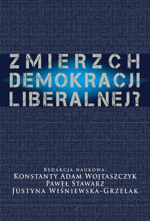 Zmierzch demokracji liberalnej?