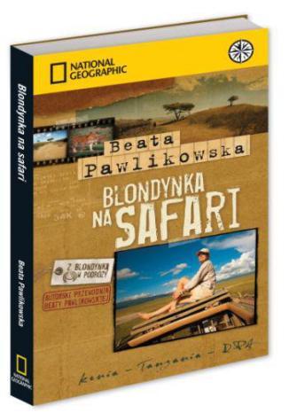 Blondynka na Safari - Pawlikowska Beata