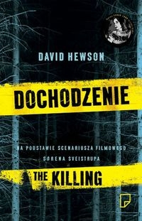 Dochodzenie. The killing - Hewson David