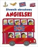 Słownik obrazkowy. Angielski - Anna Wiśniewska, Joanna Myjak