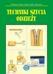 Techniki szycia odzieży (wyd.2015) - Stark/Lipke-Skrawek