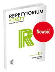 Repetytorium i testy egzaminacyjne Technik elektryk Kwalifikacja E.7 Montaż i konserwacja maszyn i urządzeń elektrycznychEgzamin