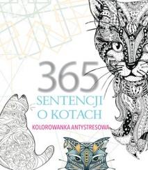 Kolorowanka antystresowa 365 sentencji - .