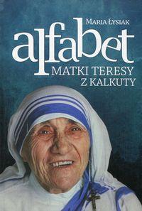 Alfabet Matki Teresy z Kalkuty