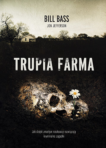 Trupia Farma - Bill Bass